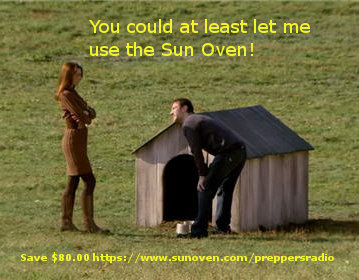 Sun Oven in the doghouse