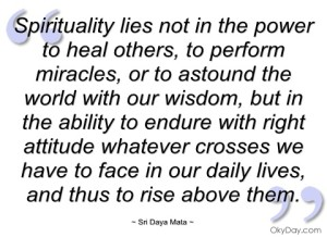 1-12 spirituality-lies-not-in-the-power-to-heal-sri-daya-mata