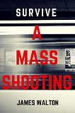 3-survive-a-mass-shooting
