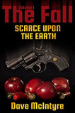 The Fall 1 Scarce Upon The Earth