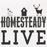 Homesteady LIVE Tues 9pm/est 6pm/pt