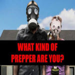 What kind Prepper Are you?