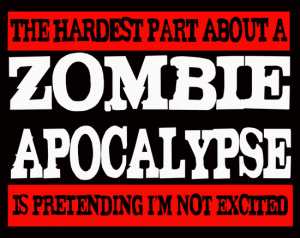 6-30-16 hardest-thing-about-zombie-apoc