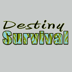 Destiny Survival