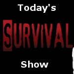 Today's Survival Show