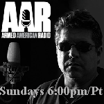Armed American Radio Sundays 7pm/pt