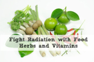 4-27 Fight-Radiation-with-Food-Herbs-and-Vitamins