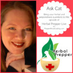 Your Herbal and Prepping Questions Answered Live