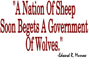 4-27-15 a-nation-of-sheep-soon-begets-a-government-of-wolves