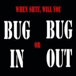 What is your bug out plan?