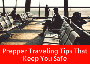 Traveling as a Prepper