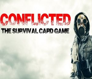 "Interactive Fun Prepper Night with ""Conflicted"""