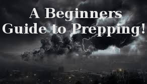 A Beginners Guide to Prepping!