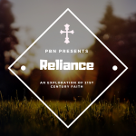 Reliance – The Freedom Of Total Dependence On God w/ Steven Menking